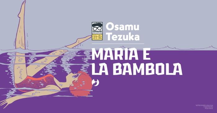 Il Terzo Occhio e Maria & la Bambola di Osamu Tezuka